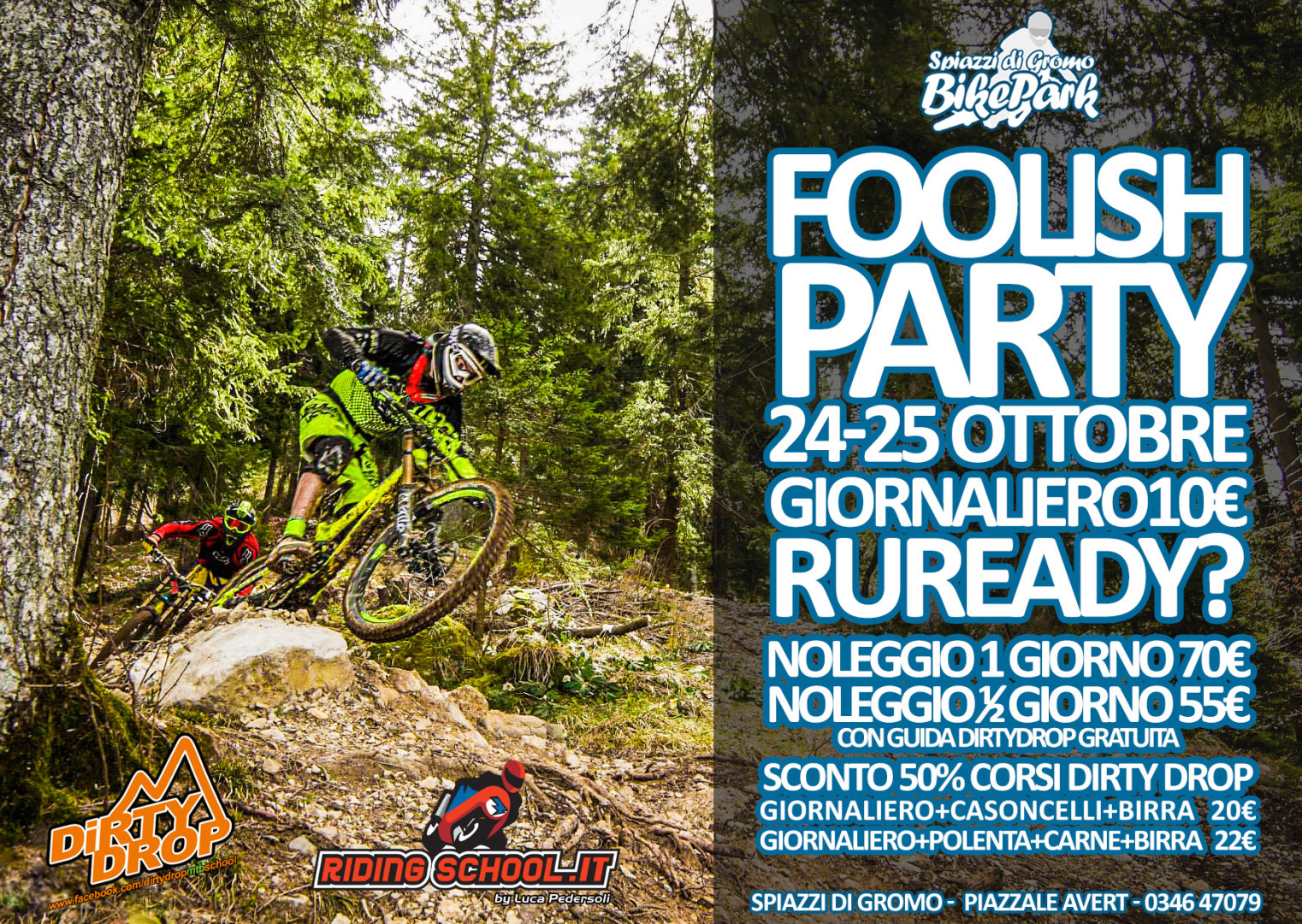 Foolish Party Spiazzi di Gromo Bike Park